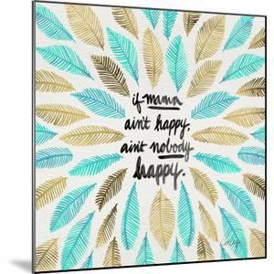 If Mama Aint Happy - Turquoise and Gold – Coquillette by Cat Coquillette