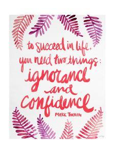 Ignorance and Confidence - Pink – Cat Coqullette by Cat Coquillette
