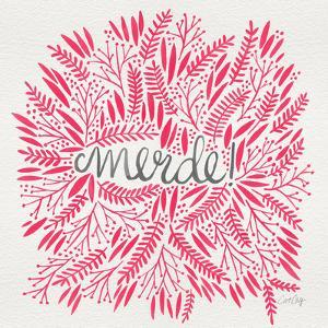 Merde – Pink by Cat Coquillette
