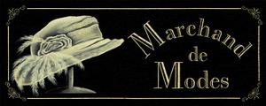 Marchand de Modes by Catherine Jones