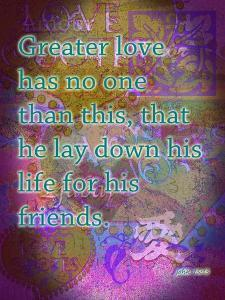 John 15:13 by Cathy Cute