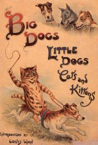 Cats and Dogs Illustrations Louis Wain, UK, 1910