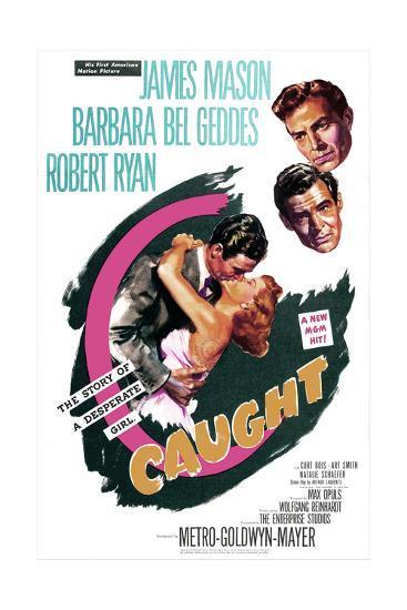 Caught, US poster, James Mason, Robert Ryan, Barbara Bel Geddes, 1949--Art Print