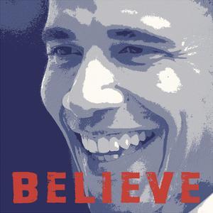 Barack Obama: Believe by Celebrity Photography