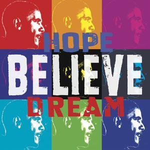 Barack Obama: Hope, Believe, Dream by Celebrity Photography