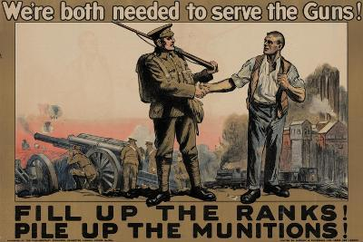 Center Warshaw Collection, Parliamentary Recruiting Committee Poster. FILL RANKS! PILE MUNITIONS.--Art Print