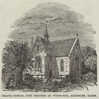 Chapel-School Just Erected at Wood-End, Arderley, Hertfordshire--Giclee Print