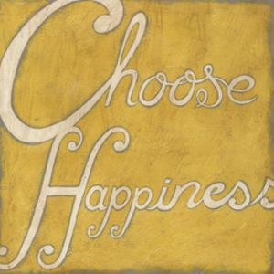 Choose Happiness by Chariklia Zarris