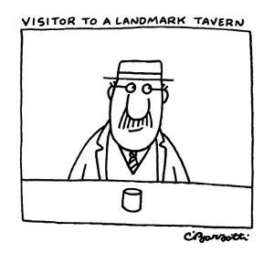 A man sits at a bar, with a drink in front of him, looking around. - New Yorker Cartoon by Charles Barsotti