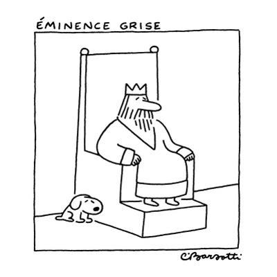 Éminence Grise - New Yorker Cartoon by Charles Barsotti