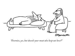 """""""Enemies, yes, but doesn't your moat also keep out love?"""" - New Yorker Cartoon by Charles Barsotti"""