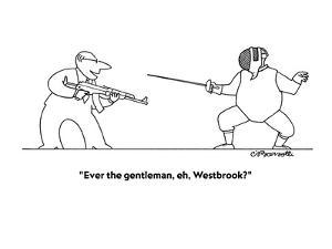 """""""Ever the gentleman, eh, Westbrook?"""" - New Yorker Cartoon by Charles Barsotti"""