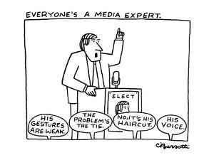Everyone's a Media Expert - New Yorker Cartoon by Charles Barsotti