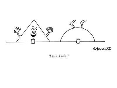 """""""I win. I win."""" - New Yorker Cartoon by Charles Barsotti"""