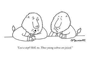 """""""Lost a step? Hell, no. Those young zebras are juiced."""" - New Yorker Cartoon by Charles Barsotti"""