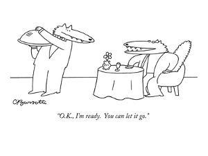 """""""O.K., I'm ready.  You can let it go."""" - New Yorker Cartoon by Charles Barsotti"""