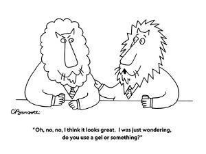 """""""Oh, no, no, I think it looks great. I was just wondering, do you use a ge?"""" - New Yorker Cartoon by Charles Barsotti"""