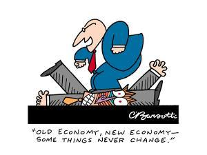 """Old economy, new economy? some things never change."" - Cartoon by Charles Barsotti"