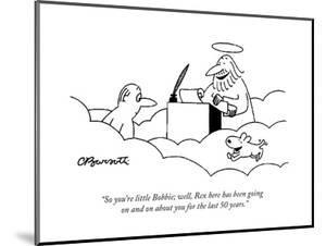 """So you're little Bobbie; well, Rex here has been going on and on about yo?"" - Cartoon by Charles Barsotti"