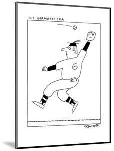 The Giamatti Era - New Yorker Cartoon by Charles Barsotti