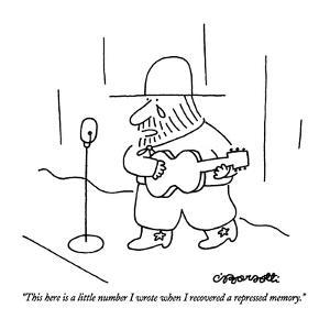 """""""This here is a little number I wrote when I recovered a repressed memory.?"""" - New Yorker Cartoon by Charles Barsotti"""