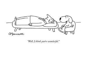"""""""Well, I think you're wonderful."""" - New Yorker Cartoon by Charles Barsotti"""