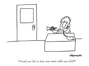 """""""Would you like to hear some music while you hold?"""" - New Yorker Cartoon by Charles Barsotti"""