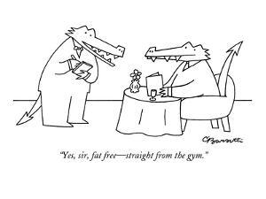 """""""Yes, sir, fat free?straight from the gym."""" - New Yorker Cartoon by Charles Barsotti"""