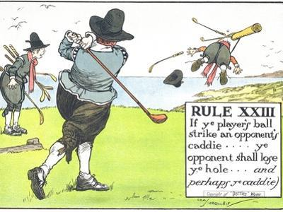 Rule XIII: If Ye Player's Ball Strike an Opponent's Caddie by Charles Crombie
