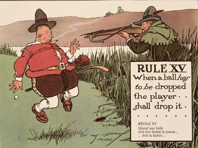 Rule XV: When a Ball Has to Be Dropped the Player Shall Drop It, from 'Rules of Golf', Published…