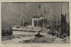 American Aid for the Wounded, the Hospital Ship Maine Lying Off Gravesend by Charles Edward Dixon