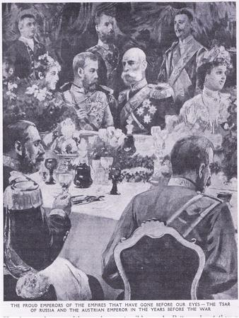 Tzar of Russia and the Austrian Emperor at a Banquet before the War