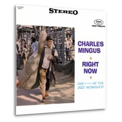 Charles Mingus - Right Now