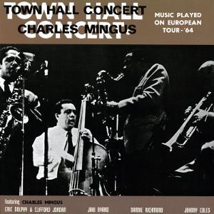Charles Mingus - Town Hall Concert, 1964, Vol. 1