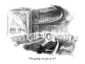 """I'm getting the gist of it."" - New Yorker Cartoon by Charles Saxon"