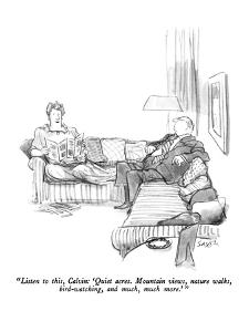 """Listen to this, Calvin: 'Quiet acres.  Mountain views, nature walks, bird?"" - New Yorker Cartoon by Charles Saxon"