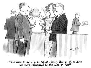 """We used to do a good bit of skiing.  But in those days we were committed …"" - New Yorker Cartoon by Charles Saxon"