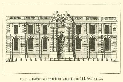 Chateau D'Eau Construit Par Cotte En Face Du Palais-Royal, En 1776--Giclee Print