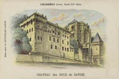Chateau Des Ducs De Savoie, Chambery, Savoie--Giclee Print