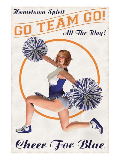 Cheer For Blue: Go Team Go!--Art Print