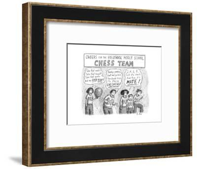 Cheers from the Hollyhock Middle School Chess Team -- chess-related cheers - New Yorker Cartoon--Framed Premium Giclee Print