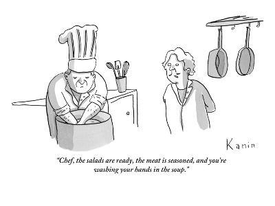 """""""Chef, the salads are ready, the meat is seasoned, and you're washing your?"""" - New Yorker Cartoon-Zachary Kanin-Premium Giclee Print"""