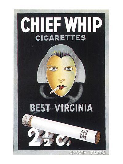 Chief Whip Cigarettes--Art Print