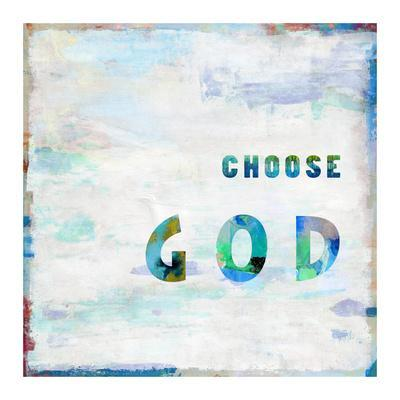 https://imgc.artprintimages.com/img/print/choose-god-in-color_u-l-f95h7c0.jpg?p=0