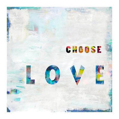 Choose Love In Color-Jamie MacDowell-Giclee Print