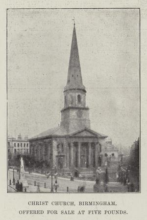 https://imgc.artprintimages.com/img/print/christ-church-birmingham-offered-for-sale-at-five-pounds_u-l-pv8urx0.jpg?p=0