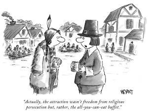 """Actually, the attraction wasn't freedom from religious persecution but, r…"" - New Yorker Cartoon by Christopher Weyant"