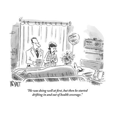 """""""He was doing well at first, but then he started drifting in and out of he?"""" - New Yorker Cartoon by Christopher Weyant"""