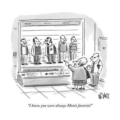 """""""I knew you were always Mom's favorite!"""" - New Yorker Cartoon by Christopher Weyant"""