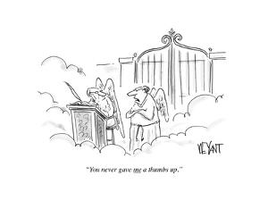 """You never gave me a thumbs up."" - Cartoon by Christopher Weyant"